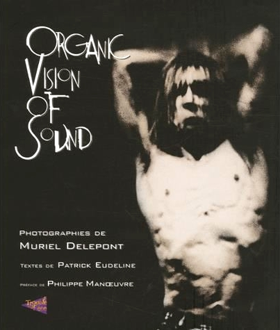 organic vision of sound - Muriel Delepont