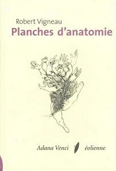 Planches anatomie - Robert Vigneau - poésie