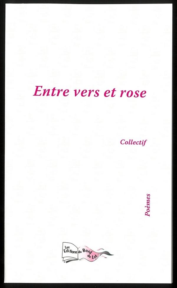 Entre vers et rose - Recueil de poésie érotique