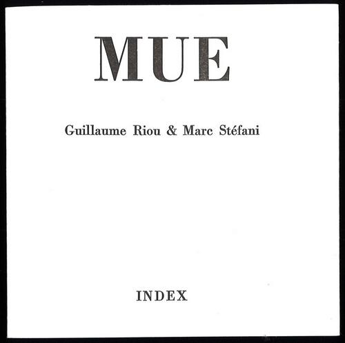 Mue - Guillaume Riou et Marc Stéfani